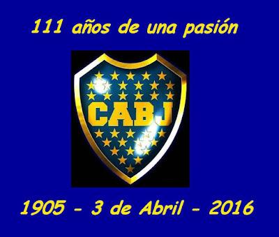 Boca - 111 años pasándola de Primera.
