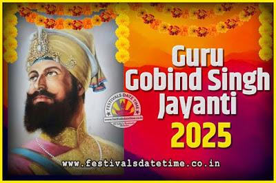 2025 Guru Gobind Singh Jayanti Date and Time, 2025 Guru Gobind Singh Jayanti Calendar