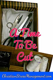 A time to be cut