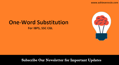 One-Word Substitution For IBPS, SSC CGL - Part 2