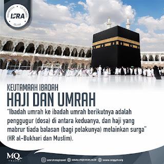 Keutamaan Ibadah Haji dan Umroh - Qoutes - Kajian Islam Tarakan