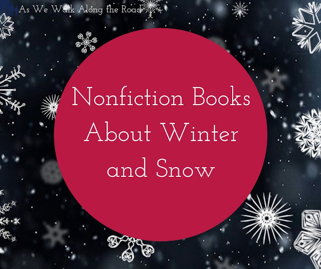 Nonfiction books about winter and snow