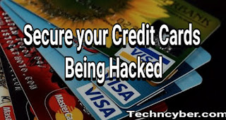 Tips to Secure your Credit card From Hackers