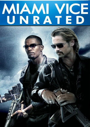 Miami Vice 2006 BRRip 720p Dual Audio Unrated Cut In Hindi English ESub Watch Online Hindi Dubbed Hd
