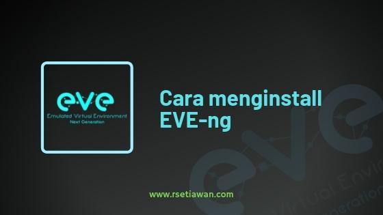 Menginstall EVE-ng