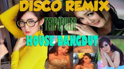 Download Lagu House Dangdut Remix Terbaru
