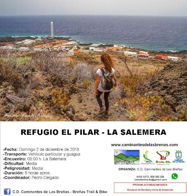 Caminantes de Las Breñas, ruta: Domingo 2 de Diciembre: Refugio El Pilar - La Salemera