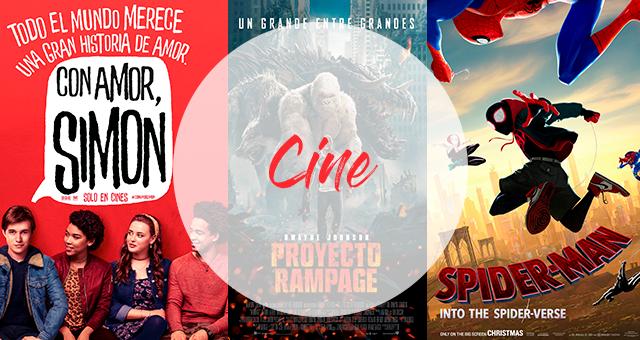 Cine | Con amor Simon, Rampage, Spiderverse