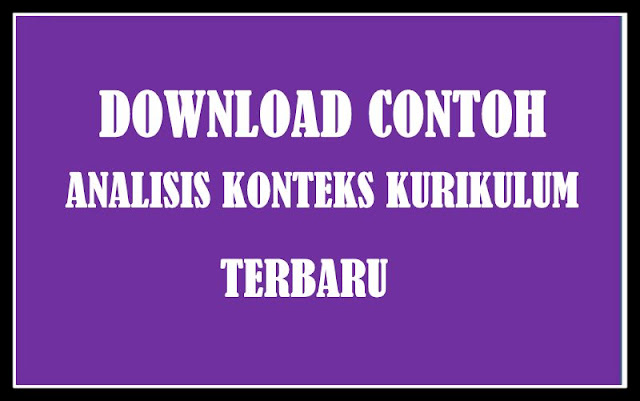 Download Contoh Analisis Konteks  Kurikulum Terbaru