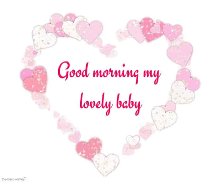 good morning my lovely baby with a heart