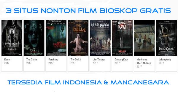 3 Situs Untuk Nonton Film Bioskop Indonesia Gratis