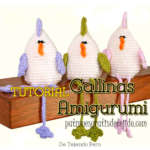 tutorial en video de gallinas amigurumi