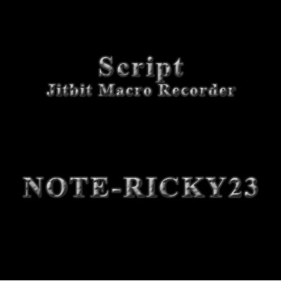 UPDATE] JITBIT MACRO RECORDER WORK 12 JANUARI 2016 SELESAI MT KE-2