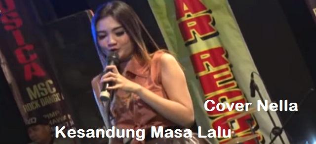 Kesandung Masa Lalu NDK AKA Cover by Nella Kharisma, Lagu MP3 Koplo