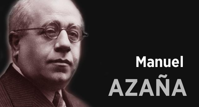 El legado de Manuel Azaña en el 76 aniversario de su fallecimiento