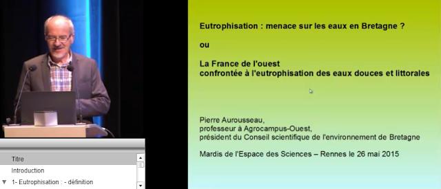 http://www.cseb-bretagne.fr/index.php/conferences/qualite-des-eaux-en-bretagne/168-eutrophisation-menace-sur-les-eaux-douces-et-marines-en-bretagne-p-aurousseau-2015.html
