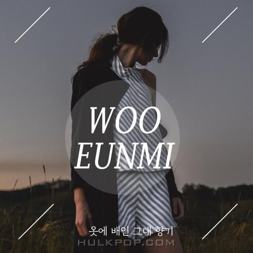 Woo Eun Mi – 옷에 배인 그대 향기 – Single