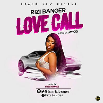 Downlaod Rizi Banger – Love Call