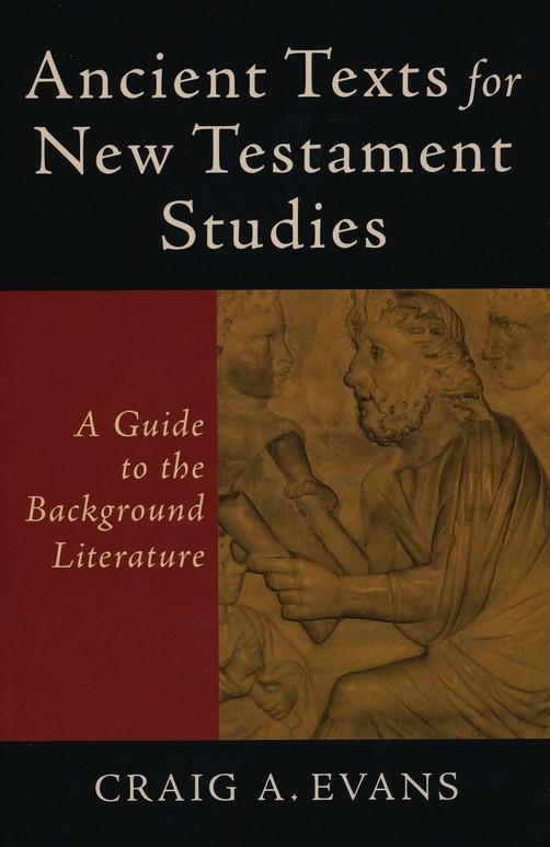 Craig A. Evans-Ancient Texts For New Testament Studies-