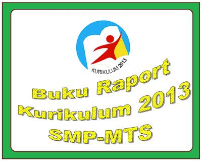 Download Terbaru Format Buku Raport K13 SMP/MTS