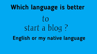 Which language is better to start a blog?
