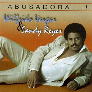 ABUSADORA - WILFRIDO VARGAS (1981)