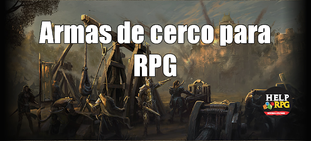 Armas de cerco para RPG