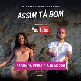 Elisabeth Ventura Ft Duc - Assim Tá Bom Download Music