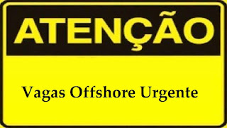 Vagas Offshore Urgente