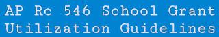 AP Rc 546 School Grant Utilization Guidelines