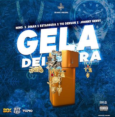 Johnny Berry - Geladeira (Feat. Mimo x Dinas x Estassuda x Tio Derson) [Download] baixar nova musica descarregar agora 2019
