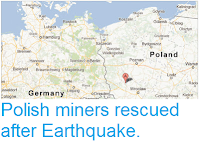 https://sciencythoughts.blogspot.com/2013/03/polish-miners-rescued-after-earthquake.html