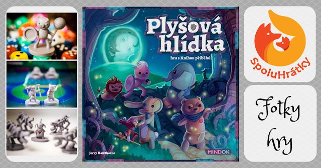 fotky hry Plyšová hlídka na blogu www.spoluhratky.eu