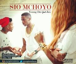 Young Dee Ft  Jux - Sio Mchoyo