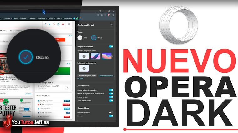 Descarga el Nuevo Opera - Nuevo Diseño y Modo Dark Brutal