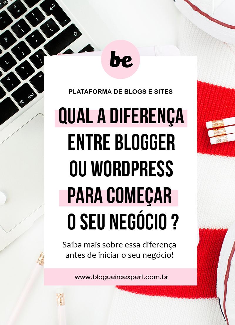 Diferença entre Blogger e Wordpress
