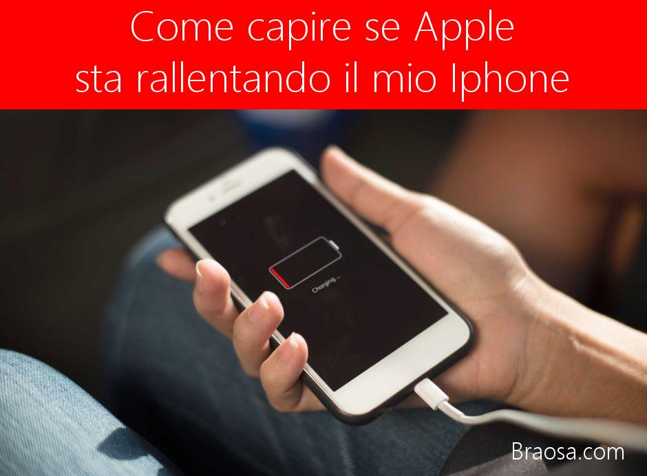 Come capire se il nostro iPhone è rallentato da Apple senza che ce ne accorgiamo