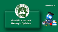 Goa PSC Assistant Geologist syllabus