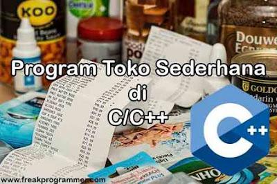 Contoh Program Toko Penjualan Sederhana Di C / C++