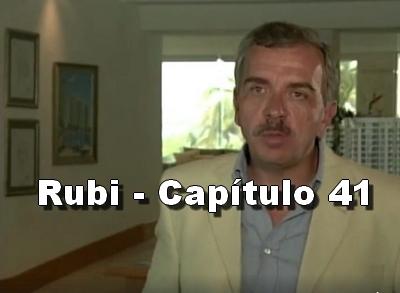 Rubi capítulo 41 completo