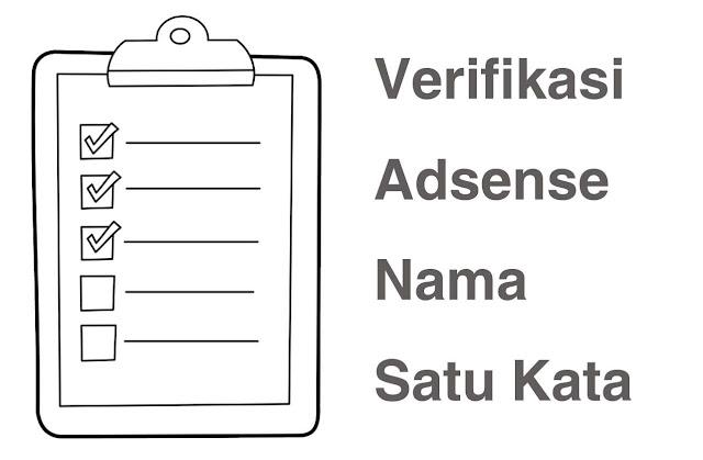 Verifikasi Google Adsense Nama Satu Kata