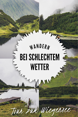 Wanderung zum Wiegensee ein echter Geheimtipp bei Regenwetter! Super Schlechtwetter Wanderung an der Grenze zwischen Vorarlberg und Tirol. Wandern Montafon Verwall 22