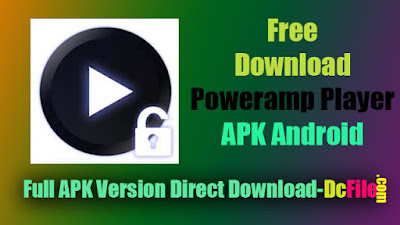 Poweramp Music Player 3-Build-851 APK Free Download Latest Version 2020 for Android - Dc File