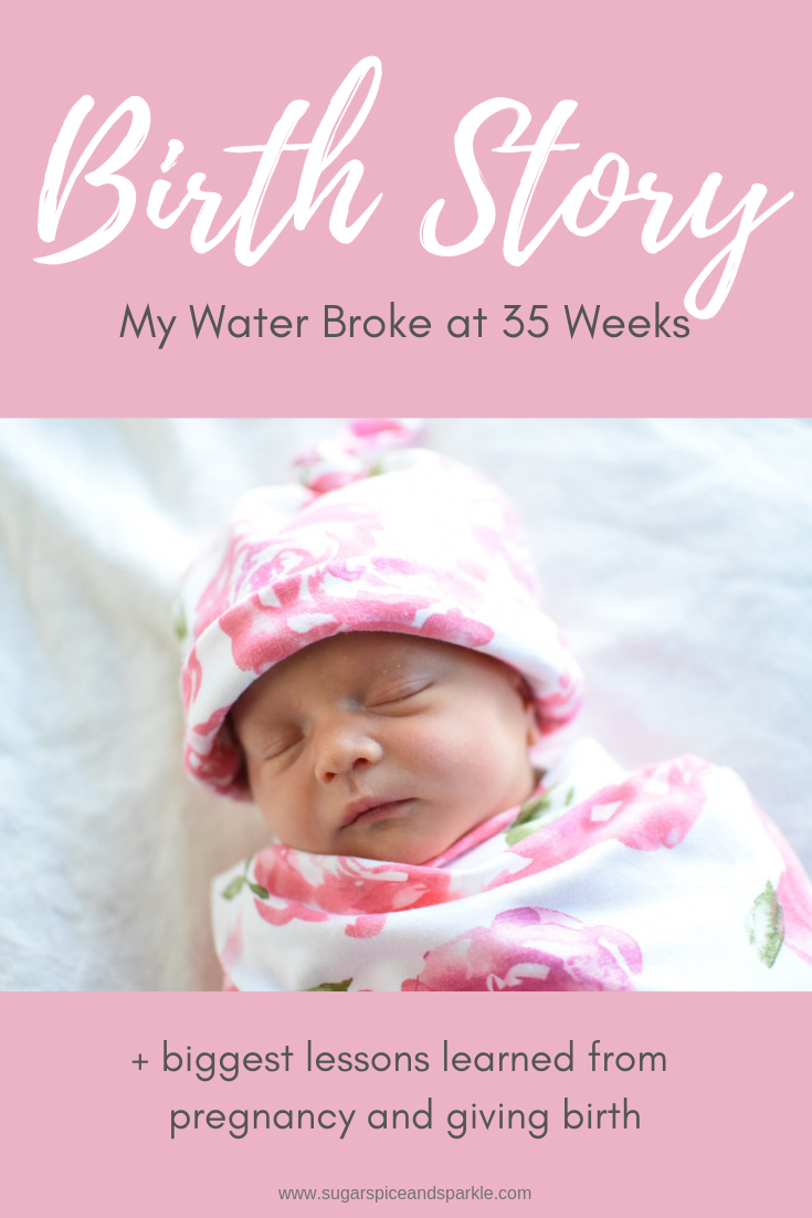 birth story, baby born at 36 weeks, water break at 35 weeks