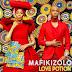 Mafikizolo - Love Potion (Afro Naija)