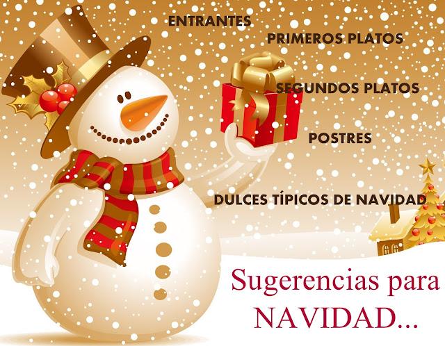 Especial Navidad: entrantes, primeros, segundos y postres