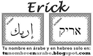 Erick en hebreo y arabe para tatuajes