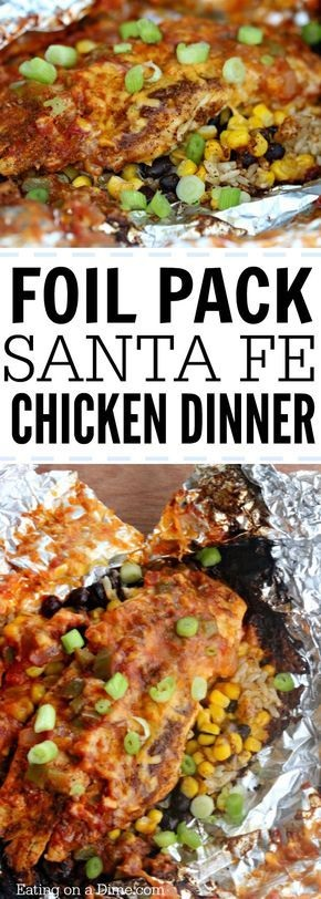Foil Pack Santa Fe Chicken Dinner