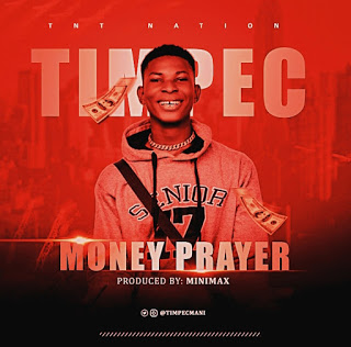 [Music] Timpec - Money Prayer