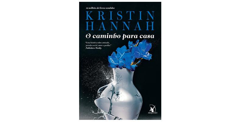 O Caminho Para Casa - Kristin Hannah